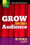 Grow Your Bands Audience